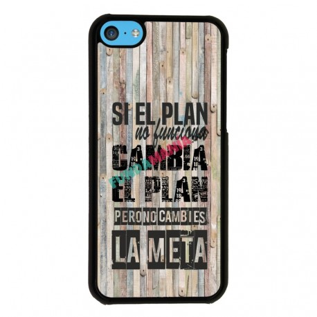 Funda Iphone 5C frase sobre el plan
