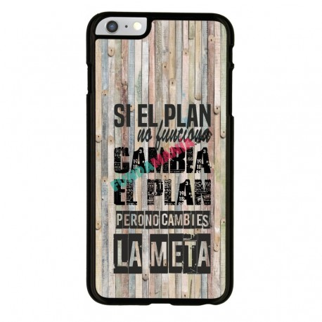 Funda Iphone 6 Iphone 6s frase sobre el plan